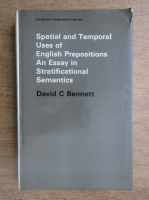 David C. Bennett - Spatial and temporal uses of english prepositions. An essay in stratificational semantics