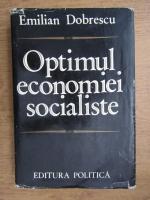 Anticariat: Emilian Dobrescu - Optimul economiei socialiste