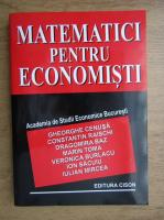 Anticariat: Gheorghe Cenusa - Matematici pentru economisti