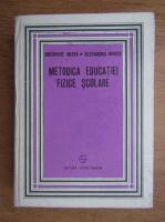 Anticariat: Gheorghe Mitra - Metodica educatiei fizice scolare