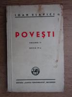 Anticariat: Ioan Slavici - Povesti (volumul 2, 1945)