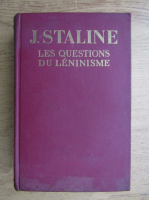 Anticariat: J. Staline - Les questions du leninisme (1949)