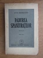 Liviu Rebreanu - Padurea spanzuratilor (1945)