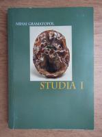 Mihai Gramatopol - Studia (volumul 1)