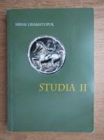 Mihai Gramatopol - Studia (volumul 2)