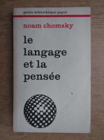 Noam Chomsky - Le langage et la pensee