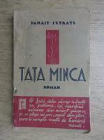 Anticariat: Panait Istrati - Tata Minca (1935)