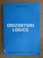 Anticariat: Petru Ioan - Orizonturi logice