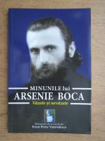 Preot Petru Vamvulescu - Minunile lui Arsenie Boca, vazute si nevazute