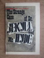 Anticariat: Robert Louis Stevenson - The strange case of Dr. Jekyll and Mr. Hyde