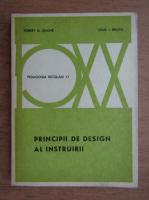 Anticariat: Robert M. Gagne - Principii de design al instruirii