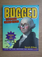 Sarah Albee - Bugged. How insects changed history