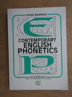 Tatiana Makarenko - Contemporary english phonetics