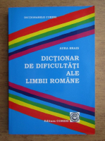 Anticariat: Aura Brais - Dictionar de dificultati ale limbii romane