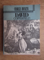 Charles Dickens - David Copperfield (volumul 3)