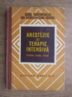 Constantin Georgescu - Anestezie si terapie intensiva