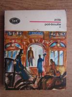 Anticariat: Emile Zola - Pot-bouille (volumul 1)