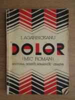 Ion Agarbiceanu - Dolor. Zbuciumul lui Ilarie Bogdan (1920)