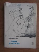 Ion Cringuleanu - Lumina de dragoste