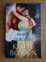 Anticariat: Kelly Bowen - Ultima noapte cu un conte