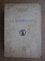 Anticariat: La Dobroudja (volumul 4, 1938)