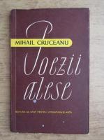 Mihail Cruceanu - Poezii alese