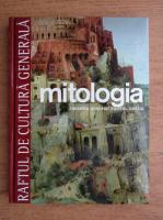 Mitologia. Orientul apropiat, Egiptul, Grecia (volumul 4)