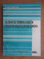Anticariat: Paolo Federighi - Glosar de termeni cheie in educatia adultilor din Europa