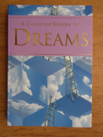 Philip Clucas - A concise guide to dreams
