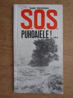 Anticariat: Radu Theodoru - S.O.S. Puhoaiele!