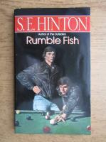 S. E. Hinton - Rumble fish