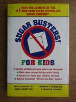 Samuel S. Andrews - Sugar busters! For kids