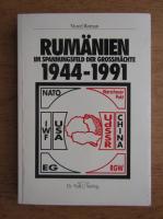 Viorel Roman - Rumanien im Spannungsfeld der Grossmachte 1944-1991