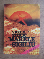 Anticariat: Viorel Stirbu - Marele sigiliu (volumul 2)