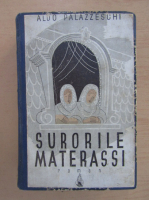 Anticariat: Aldo Palazzeschi - Surorile Materassi (1943)