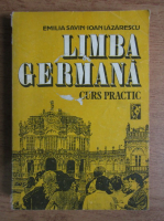 Emilia Savin - Limba germana. Curs practic (volumul 1)