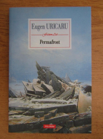Eugen Uricaru - Permafrost