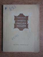 Florin Mugur - Cantecul lui Philipp Muller