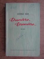 Anticariat: George Dan - Dunare, Dunare