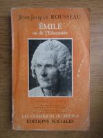 Anticariat: Jean Jacques Rousseau - Emile ou de l'education