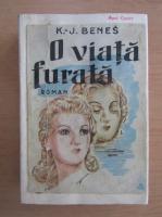 Anticariat: Karel Josef Benes - O viata furata (1943)