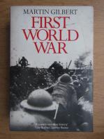 Martin Gilbert - First World War