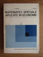 Anticariat: N. Mihaila, O. Popescu - Matematici speciale aplicate in economie