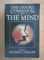 Anticariat: Richard L. Gregory - The Oxford companion to the mind