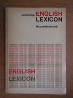 Anticariat: Roland Hindmarsh - Cambridge english lexicon