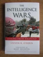 Anticariat: Steven K. O Hern - The intelligence wars