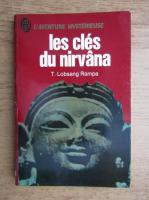 T. Lobsang Rampa - Les cles du Nirvana