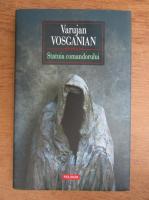 Anticariat: Varujan Vosganian - Statuia comandorului