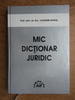 Vladimir Hanga - Mic dictionar juridic