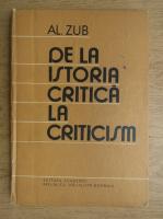 Anticariat: Alexandru Zub - De la istoria critica la criticism